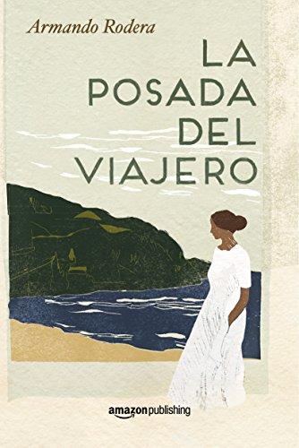 La posada del viajero por Armando Rodera