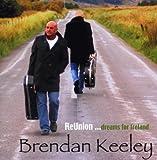Songtexte von Brendan Keeley - ReUnion ... dreams for Ireland