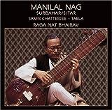 Surbahar/Sitar: Raga Nat Bhairav by Manilal Nag (2002-09-17)