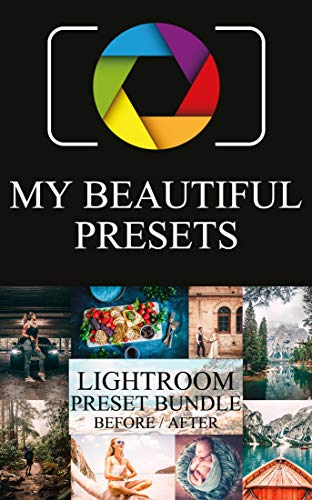 My Beautiful Presets: Lightroom Preset Bundle Before/After, Over 25 Presets for Blogger, Photography (English Edition)