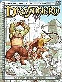 """Dragonero n.53 di Luca Enoch, Stefano Vietti """"la furia degli Algenti""""ed.Bonelli"""
