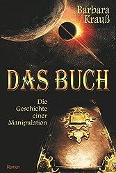 Das Buch - Die Geschichte einer Manipulation