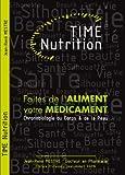 TIME Nutrition Faites de l'aliment votre médicament