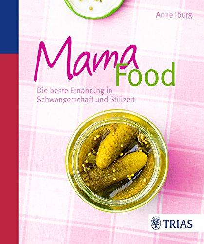 mama-food-die-beste-ernhrung-in-schwangerschaft-und-stillzeit