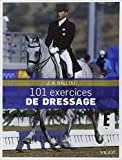 101 exercices de dressage de Jec Aristotle Ballou,Bethany Caskey (Illustrations),Lisa Wilcox (Préface) ( 23 novembre 2011 ) - Vigot (23 novembre 2011) - 23/11/2011