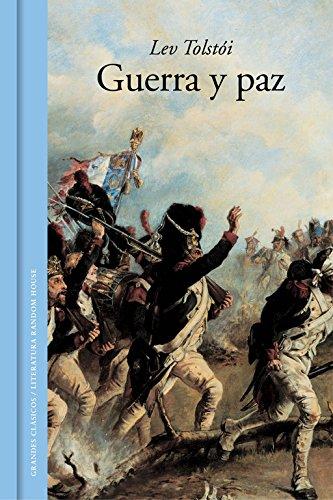 Guerra y paz (GRANDES CLASICOS) por Lev Tolstói