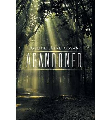 by-kissan-egbujie-ebere-author-abandoned-sep-2014-paperback-