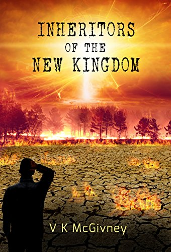 Inheritors of the New Kingdom - a gripping new thriller by [McGivney, V K]