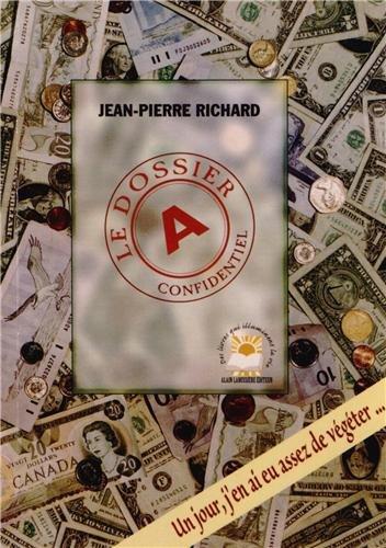 Le dossier A par Jean-Pierre Richard