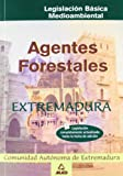 Agentes forestales de extremadura. Legislacion basica