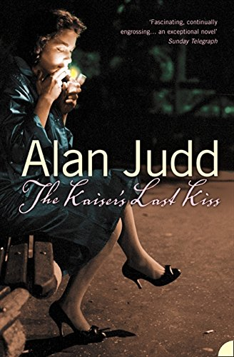 The Kaiser's Last Kiss por Alan Judd