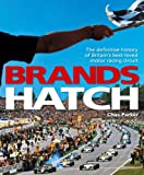 Brands Hatch: The Definitive History of Britain