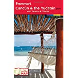 Frommer's Cancun and the Yucatan 2011 (Frommer's Cancun & the Yucatan)