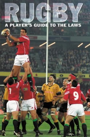 Rugby: A Player's Guide to the Laws by Derek Robinson (2002-05-01)