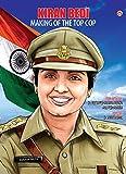 Kiran Bedi Making Of The Top Cop