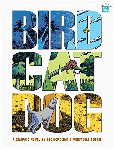 BirdCatDog (Three-Story Books)