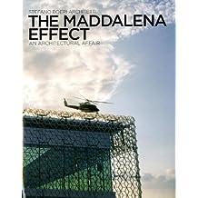 The Maddalena Effect: An Architectural Affair