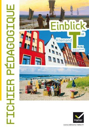 Einblick Allemand Tle éd. 2012 - Fichier pédagogique par Regina Baron, Marie-Christine Despas, Pierrick Hardaloupas, Evelyne Navarre