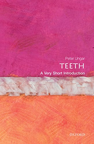 Teeth: A Very Short Introduction (Very Short Introductions)