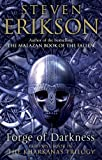 Forge of Darkness: The Kharkanas Trilogy, #1