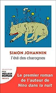 L'été des charognes par Simon Johannin