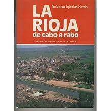 LA RIOJA DE CABO A RABO-CUENCA DEL NAJERILLA-VALLE DEL YALDE. Valvanera, Anguiano, Tobia, Najera..