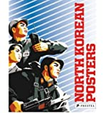 North Korean Posters The David Heather Collection by Heather, David ( Author ) ON Apr-11-2008, Paperback
