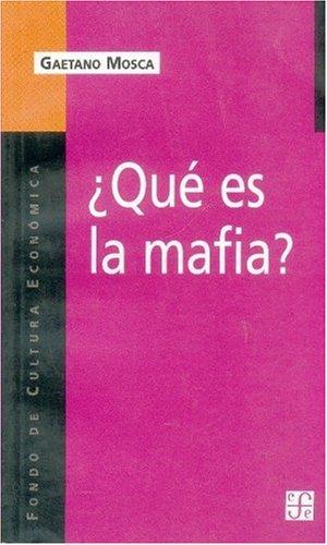 Que es la mafia?/ What is the Mafia?