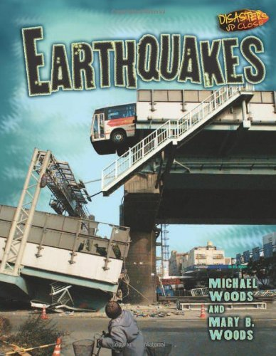 Earthquakes (Disasters Up Close) by Michael Woods (2006-07-06)