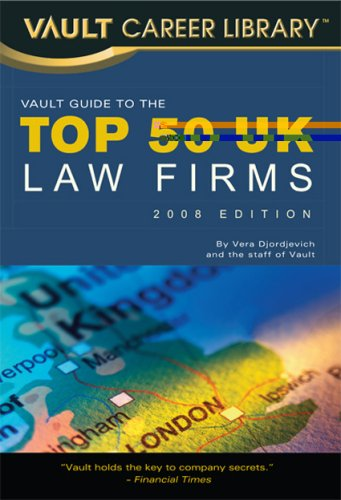 Vault Guide to the Top 50 United Kingdom Law Firms, 2009 Edition