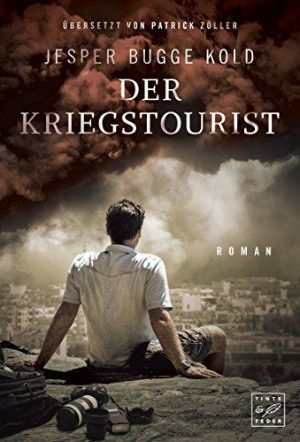 Der Kriegstourist (German Edition) par Jesper Bugge Kold