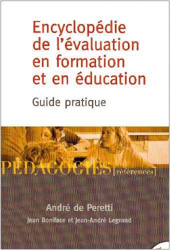 Encyclopédie de l'évaluation en formation et en éducation : Guide pratique