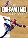 Clip: 3D Pencil Drawing: Spider-Man PS4 [OV]