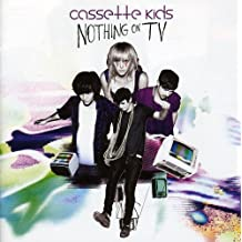 Nothing On TV by Cassette Kids (2010-04-27)