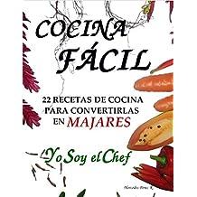 COCINA FÁCIL: Yo Soy el Chef