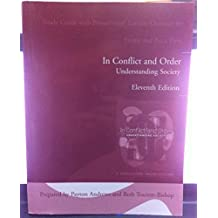 In Conflict and Order: Study Guide with PowerPoint Lecture Outlines: Understanding Society