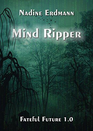 Buchseite und Rezensionen zu 'Mind Ripper (Fateful Future 1)' von Nadine Erdmann