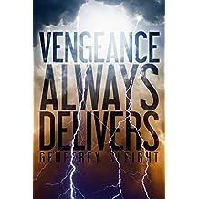 Vengeance Always Delivers