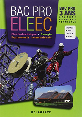 Electrotechnique Energie Equipements communicants Bac pro ELEEC