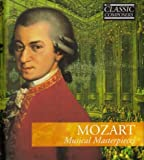 Wolfgang Amadeus Mozart: Mozart Musical Masterpieces / International Masters Classic Composers No. 3. (CD + Book) (2005-08-03)