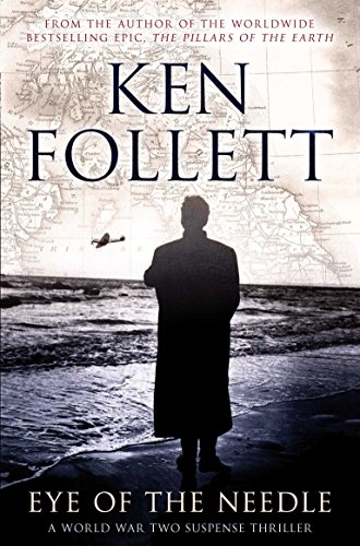 Eye of the Needle (Pan 70th Anniversary Book 17) (English Edition) por Ken Follett