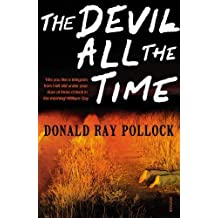The Devil All the Time by Pollock, Donald Ray (2012)