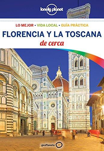Florencia y la Toscana De cerca 4 (Lonely Planet-Guías De cerca) por Virginia Maxwell