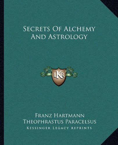 Secrets of Alchemy and Astrology