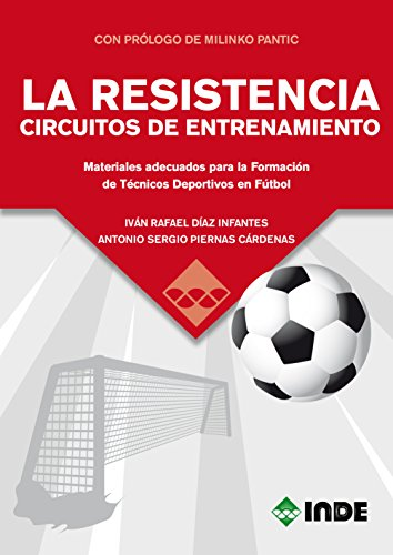 LA RESISTENCIA CIRCUITOS DE ENTRENAMIENTO (DEPORTES) por IVÁN RAFAEL DÍAZ INFANTES
