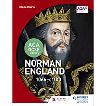 AQA GCSE History: Norman England, 1066-1100