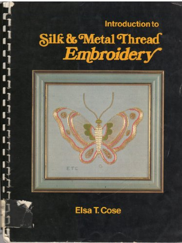introduction-to-silk-metal-thread-embroidery-8-projects-to-make-in-silk-and-metal-threads-with-compl