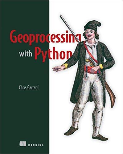 Geoprocessing with Python by Chris Garrard (2016-05-23)
