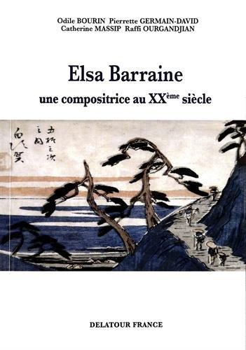 Elsa Barraine (1910-1999) : Une compositrice au XXe sicle