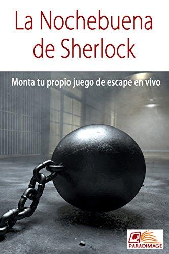 La Nochebuena de Sherlock: Monta tu propio juego de escape en vivo por Javier Alonso Perez